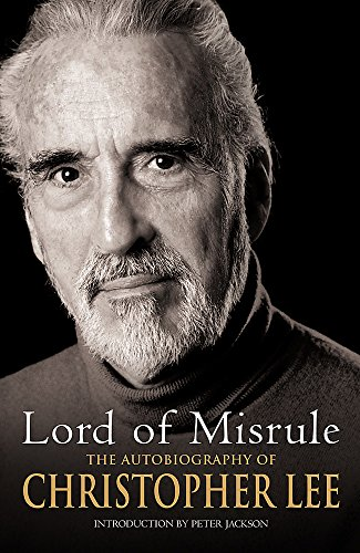 9780752859330: Lord of Misrule: The Autobiography of Christopher Lee