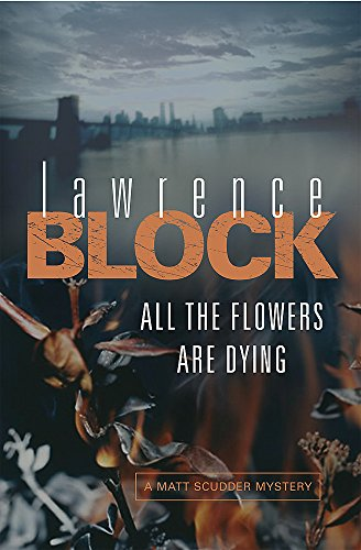 9780752859842: All the Flowers Are Dying