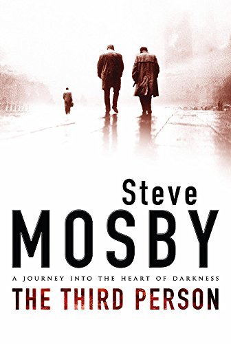 The Third Person **1/1 SIGNED UK**: Mosby, Steve