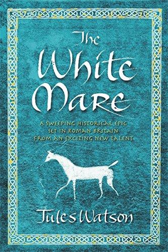 9780752860176: The White Mare (Dalriada, Book 1)