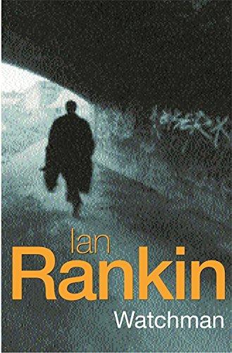 Watchman SIGNED COPY: Rankin, Ian.: