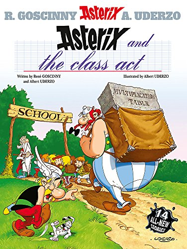 9780752860688: Asterix and the Class Act: Album #32 (Asterix (Orion Hardcover))
