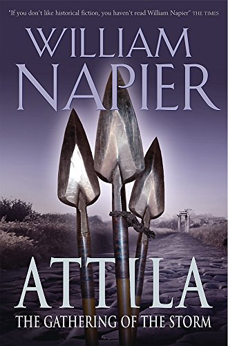 Attila: The Gathering of The Storm: William Napier