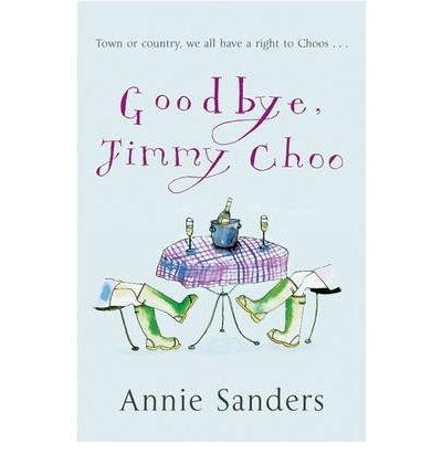 9780752861463: Goodbye, Jimmy Choo