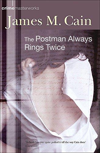 9780752861746: The Postman Always Rings Twice (CRIME MASTERWORKS)