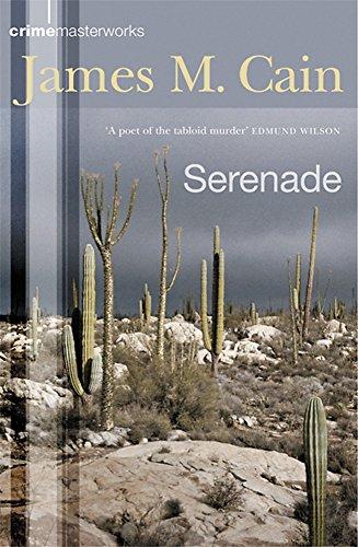 Serenade (Crime Masterworks): James M. Cain