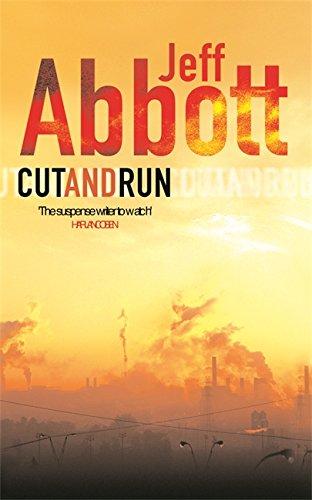 Cut and Run: Abbott, Jeff