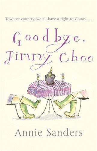 9780752863900: Goodbye, Jimmy Choo