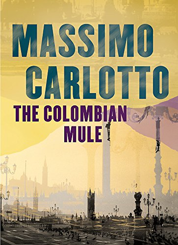 9780752863993: The Colombian Mule