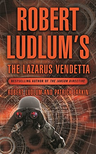 9780752864129: Robert Ludlum's the Lazarus Vendetta: A Covert-one Novel