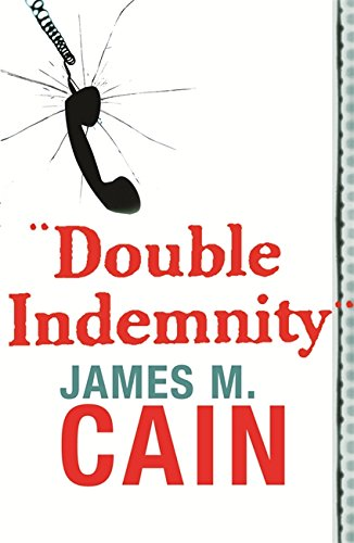 9780752864273: Double Indemnity