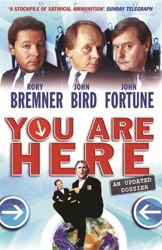 You Are Here: A Dossier: Bremner, Rory; Bird, John; Fortune, John