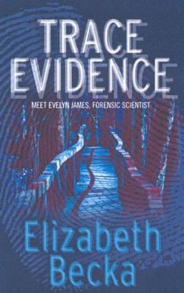 9780752865171: Trace Evidence