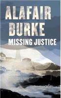 Missing Justice: Alafair Burke