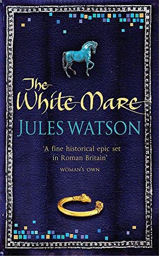 9780752865379: The White Mare (Dalriada, Book 1)