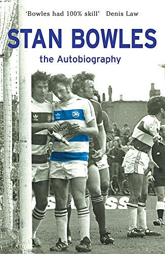 9780752865393: Stan Bowles: The Autobiography