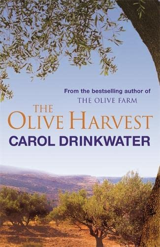 9780752865447: The Olive Harvest: A Memoir of Love, Old Trees, and Olive Oil