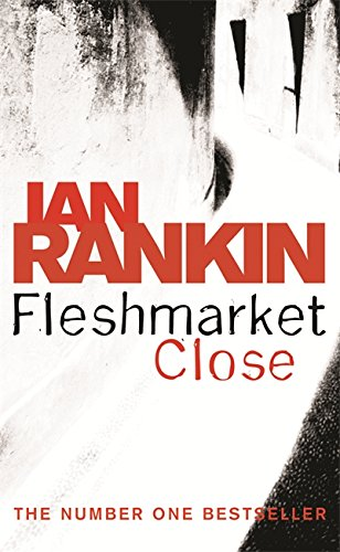 Fleshmarket Close: Rankin, Ian