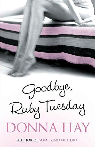 9780752865676: Goodbye, Ruby Tuesday