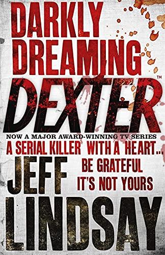 9780752865744: Darkly Dreaming Dexter