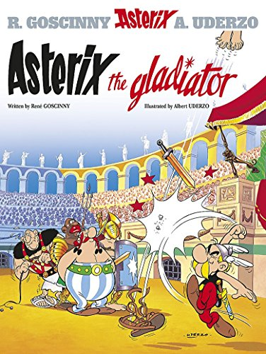 9780752866116: Asterix The Gladiator: Bk. 4
