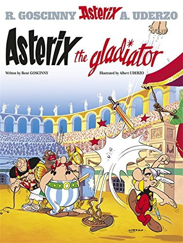 9780752866116: Asterix the Gladiator: Album #4 (Asterix (Orion Paperback)) (Bk. 4)