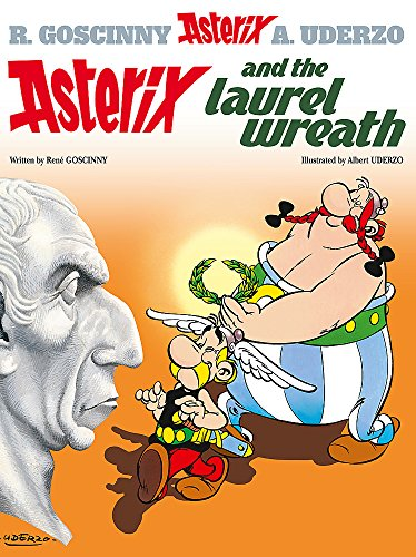 9780752866369: Asterix and the Laurel Wreath: Album #18 (Asterix (Orion Hardcover))