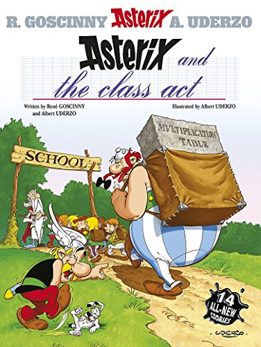 9780752866406: Asterix and the Class Act: Album 32: Fourteen All-new Asterix Stories