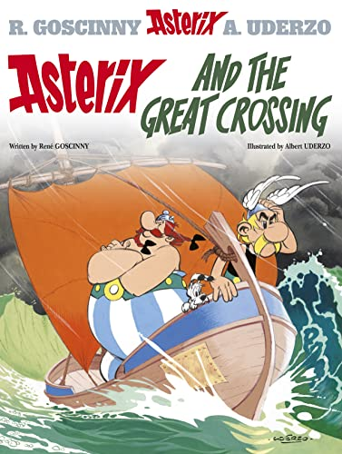 9780752866482: Asterix and the Great Crossing: Album #22