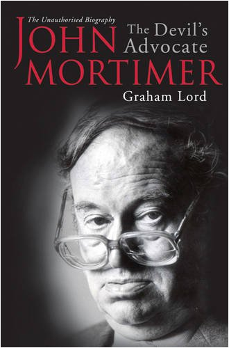 9780752866550: John Mortimer: The Devil's Advocate