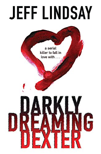 Darkly Dreaming Dexter: **Signed**