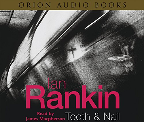 9780752866826: Tooth And Nail (A Rebus Novel)