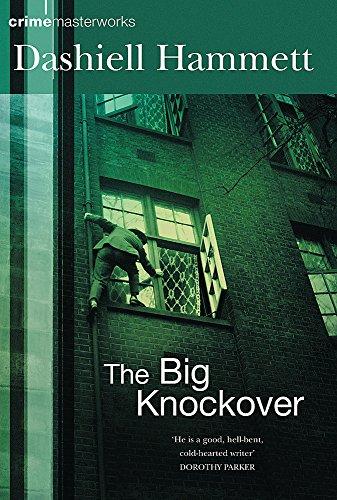 9780752867519: The Big Knockover (CRIME MASTERWORKS)