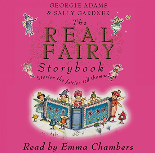 9780752867564: The Real Fairy Storybook: Stories the Fairies Tell Themselves (Book & CD)