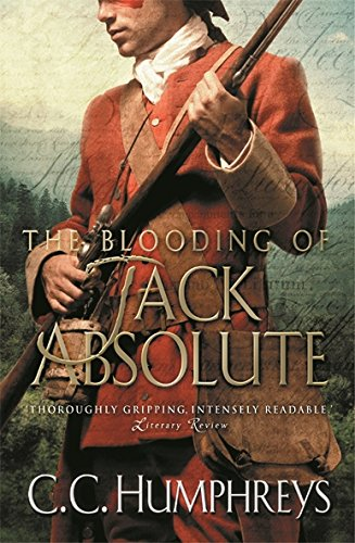 The Blooding of Jack Absolute: CC Humphreys