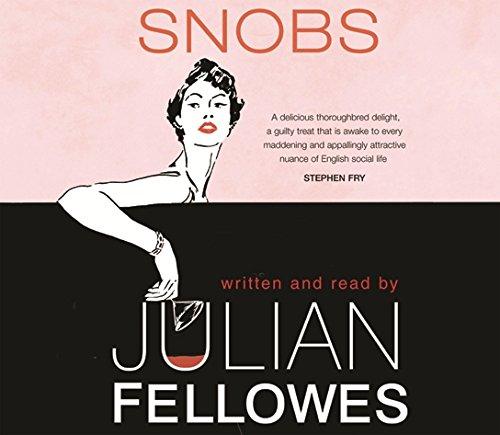 9780752867953: Snobs: A Novel