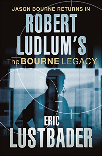 9780752868202: Robert Ludlum's The Bourne Legacy: A Covert-One Novel