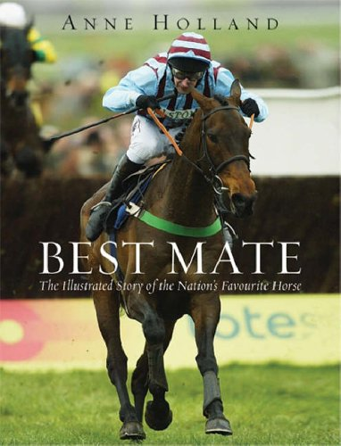 Best Mate: The Illustrated Story of the: Holland, Anne