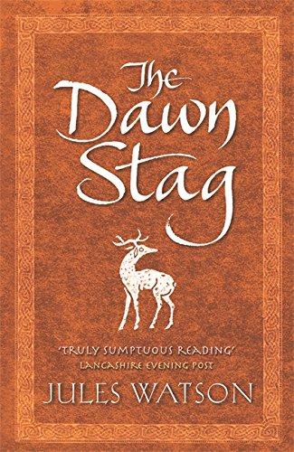 9780752868707: The Dawn Stag (Dalriada, Book 2)