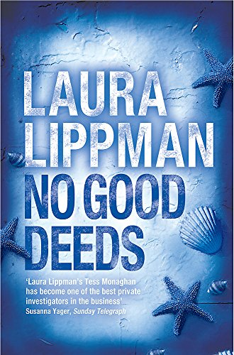 No Good Deeds (0752868802) by Laura Lippman