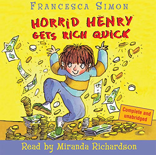 9780752869636: Horrid Henry Gets Rich Quick