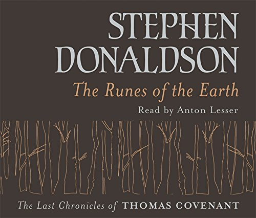 9780752869711: The Runes Of The Earth: The Last Chronicles of Thomas Covenant