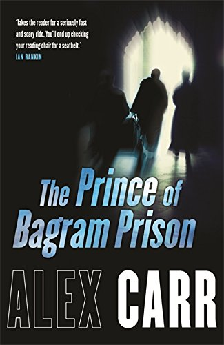 9780752871806: The Prince of Bagram Prison