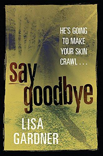 9780752872056: Say Goodbye
