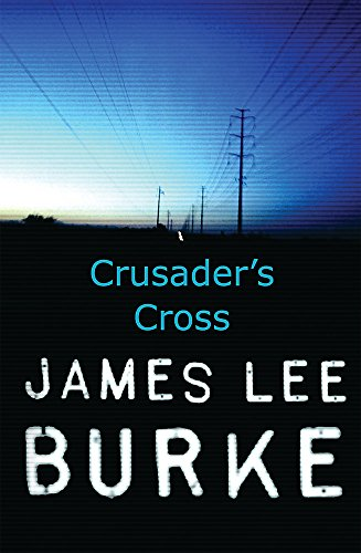 9780752872148: Crusader's Cross (Dave Robicheaux)