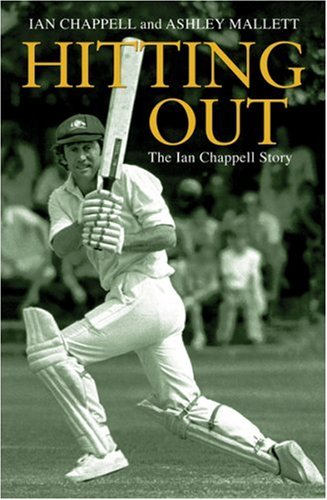 9780752872612: Hitting Out: The Ian Chappell Story