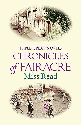 9780752872803: The Chronicles of Fairacre (Great Novels)
