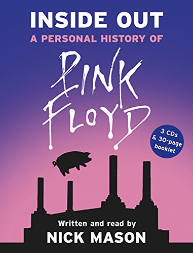 9780752873275: Inside Out: A Personal History of Pink Floyd