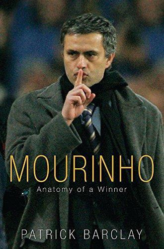 9780752873336: Mourinho: Anatomy Of A Winner