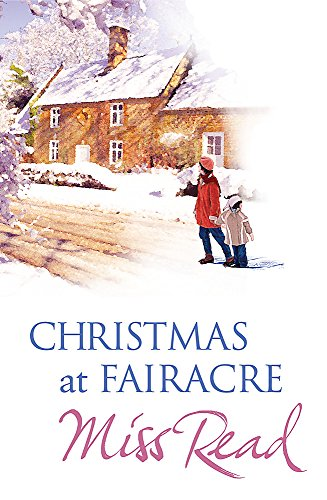 9780752873831: Christmas at Fairacre: Village Christmas/Christmas Mouse/No Holly for Miss Quinn (The Fairacre Christmas Omnibus)